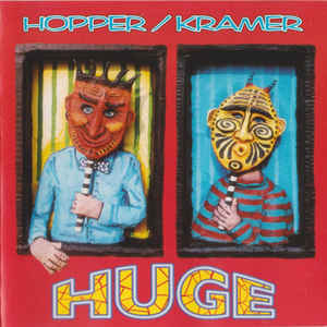 Hopper / Kramer - Huge CD New Sealed