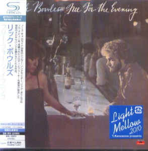 Rick Bowles - Free for the Evening Japan SHM-CD Mini LP UICY-94690
