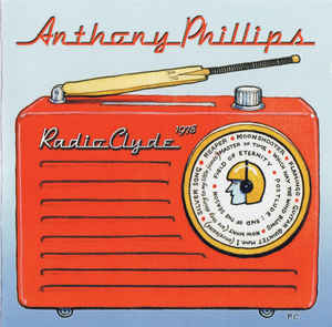 Anthony Phillips - Radio Clyde CD New Sealed