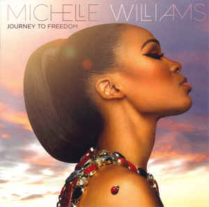 Michelle Williams - Journey to Freedom CD New Sealed